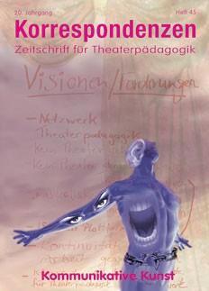 Zeitschrift für Theaterpädagogik - Ausgabe 45