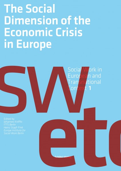 The social dimension of the economic crisis in Europe