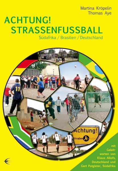Achtung! Straßenfußball