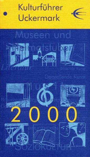 Kulturführer Uckermark 2000