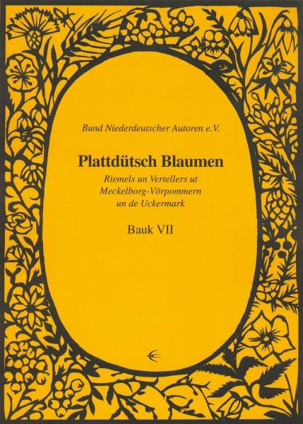 Plattdütsch Blaumen Bauk VII