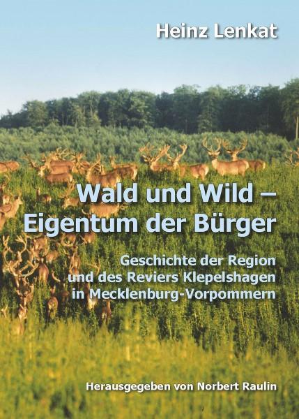 Wald und Wild – Eigentum der Bürger
