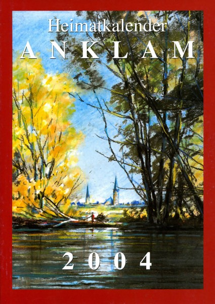 Heimatkalender Anklam 2004