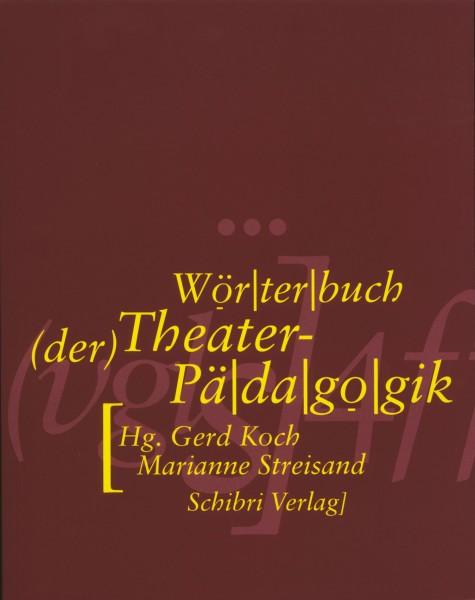 Wörterbuch der Theaterpädagogik + CD