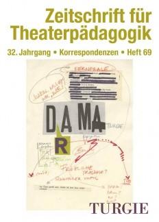 Zeitschrift für Theaterpädagogik - Ausgabe 69