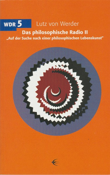 Das philosophische Radio Band II