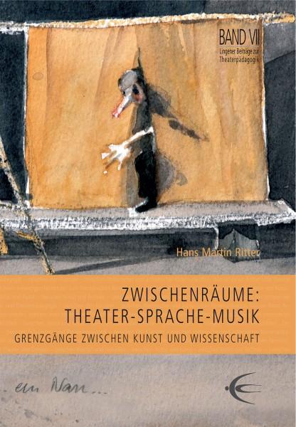 ZwischenRäume: Theater – Sprache – Musik