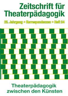 Zeitschrift für Theaterpädagogik - Ausgabe 54