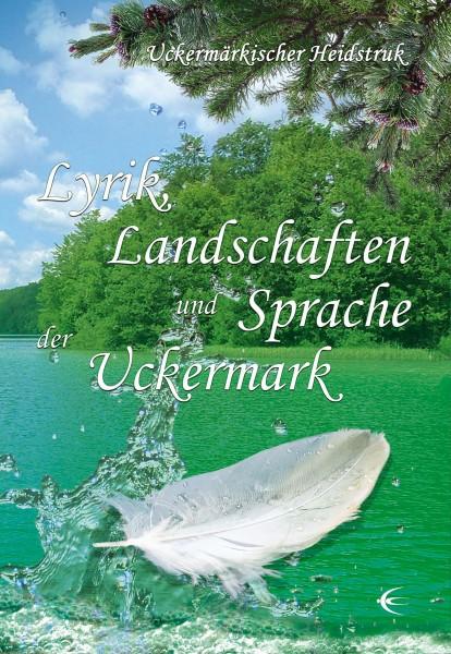 Lyrik, Landschaften und Sprache der Uckermark