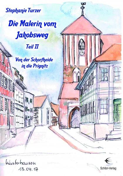 Die Malerin vom Jakobsweg Teil II