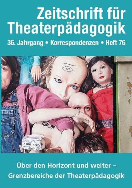 Zeitschrift für Theaterpädagogik - Ausgabe 76