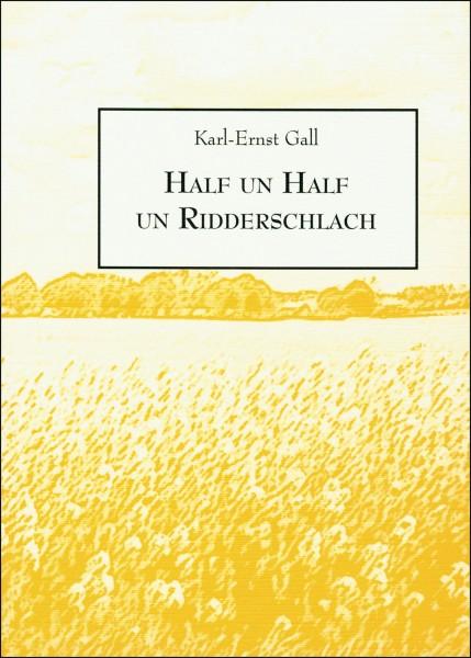Half un Half un Ridderschlach