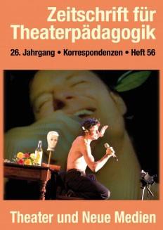 Zeitschrift für Theaterpädagogik – Korrespondenzen - Ausgabe 56