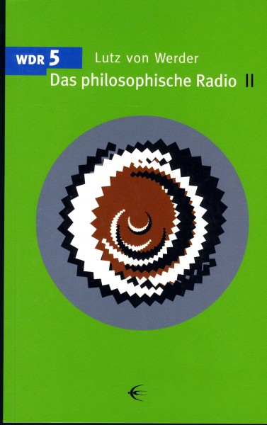 Das philosophische Radio Band I