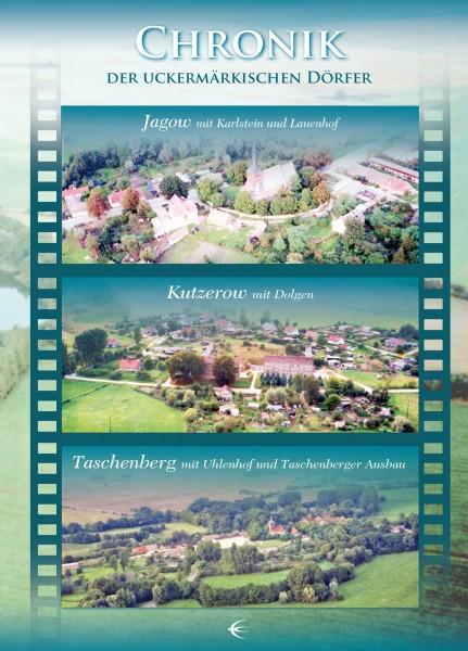 Chronik der uckermärkischen Dörfer Jagow, Kutzerow und Taschenberg