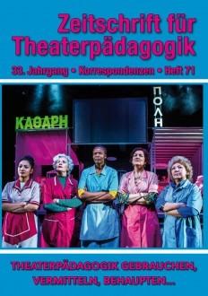 Zeitschrift für Theaterpädagogik - Ausgabe 71