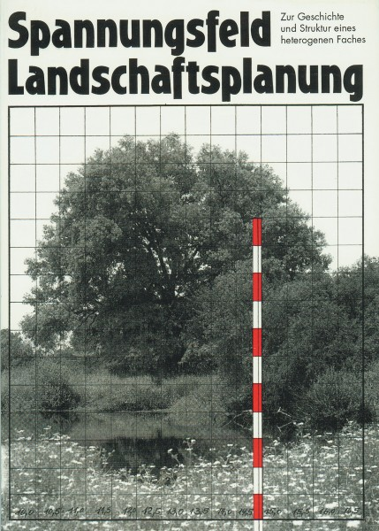 Spannungsfeld Landschaftsplanung