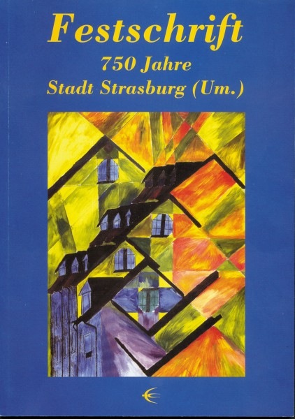 Festschrift zur 750 Jahrfeier der Stadt Strasburg