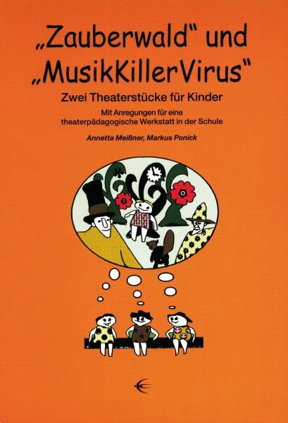 """""""Zauberwald"""" und """"MusikKillerVirus"""""""
