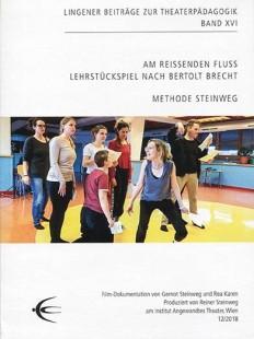 Am reißenden Fluss – Lehrstückspiel nach Bertolt Brecht
