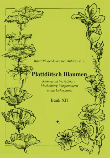 Plattdütsch Blaumen XII