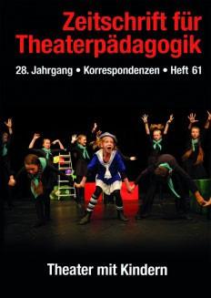 Zeitschrift für Theaterpädagogik – Ausgabe 61