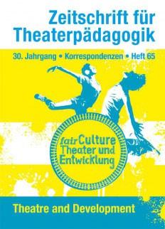 Zeitschrift für Theaterpädagogik - Ausgabe 65