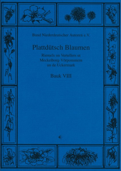 Plattdütsch Blaumen Bauk VIII