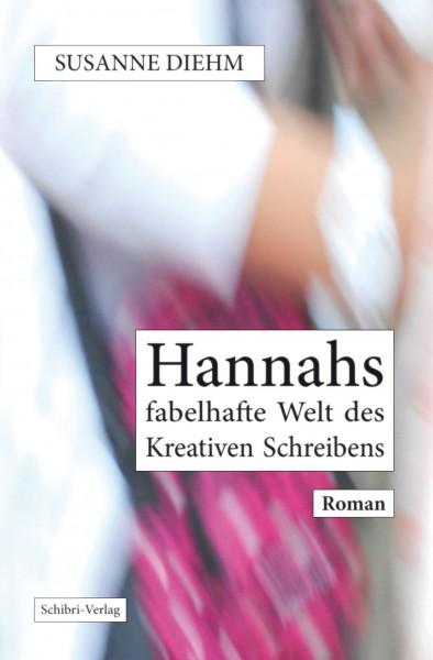 Hannahs fabelhafte Welt des Kreativen Schreibens