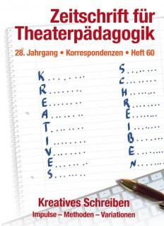 Zeitschrift für Theaterpädagogik - Ausgabe 60
