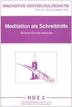 Meditation als Schreibhilfe