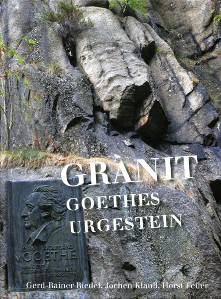 Granit – Goethes Urgestein