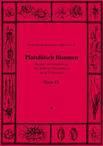 Plattdütsch Blaumen Bauk IX