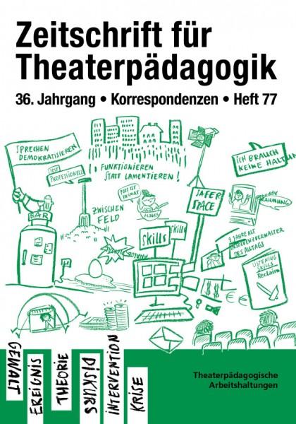 Zeitschrift für Theaterpädagogik - Ausgabe 77