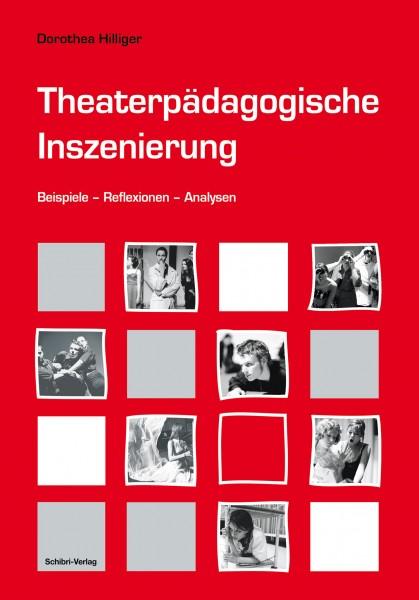 Theaterpädagogische Inszenierungen