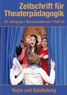 Zeitschrift für Theaterpädagogik - Ausgabe 62