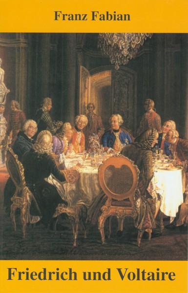 Friedrich und Voltaire