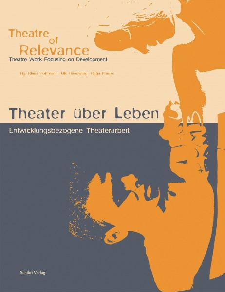 Theater über Leben