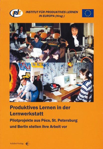 Produktives Lernen in der Lernwerkstatt (englisch)