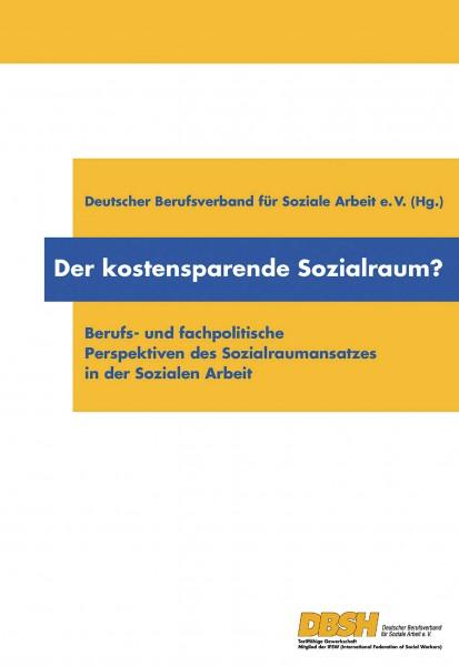 Der kostensparende Sozialraum