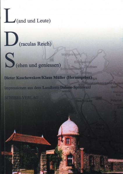 L(and und Leute)D(raculas Reich)S(ehen und genießen)