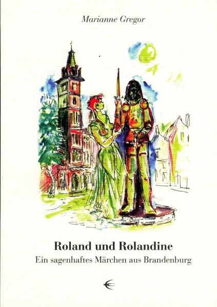 Roland und Rolandine