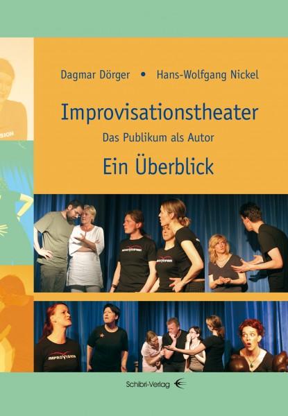 Improvisationstheater - ein Überblick