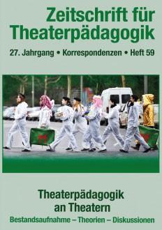 Zeitschrift für Theaterpädagigik – Ausgabe 59