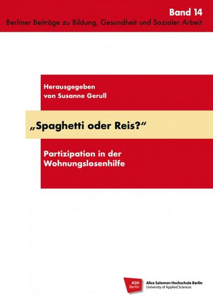 Spaghetti oder Reis?