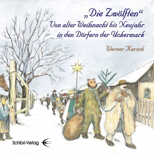 """""""Die Zwölften"""""""