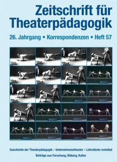 Zeitschrift für Theaterpädagogik - Ausgabe 57