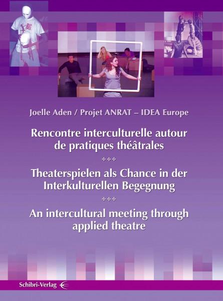Theaterspielen als Chance in der interkulturellen Begegnung