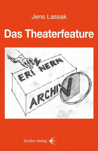 Das Theaterfeature