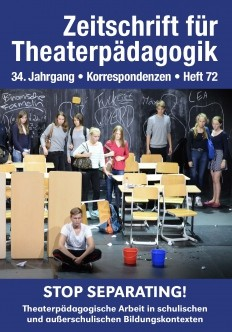 Zeitschrift für Theaterpädagogik - Ausgabe 72